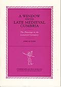 A Window onto Late Medieval Cumbria