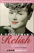 A Gentleman's Relish