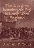 The Jacobite Invasion of 1745 in North West England