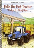 Felix the Fast Tractor Helps to Find Ben