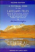 A Pictorial Guide to the Lakeland Fells: Book 3, The Central Fells SECOND EDITION