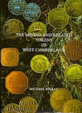 The Mining and Related Tokens of West Cumberland