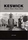 Keswick - More Then Than Now