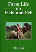 Farm Life on Field and Fell