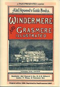 Abel Heywood's Guide Books - Windermere & Grasmere Illustrated