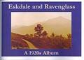 Eskdale & Ravenglass - a 1920's Album