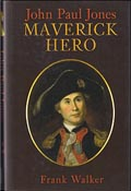 John Paul Jones - Maverick Hero