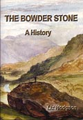 The Bowder Stone - A history