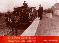 Old Port Carlisle and Bowness on Solway