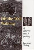 Off-the-Wall Walking - Hadrians Wall