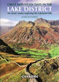 Great Mountain Days in the Lake District - 50 Classic Routes Exploring the Lakeland Fells