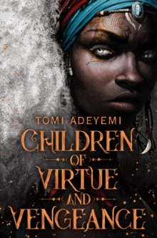 Tomi Adeyemi. SIGNED EDITION, Children of Virtue and Vengeance