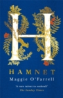 Maggie O' Farrell, SIGNED EDITION  Hamnet