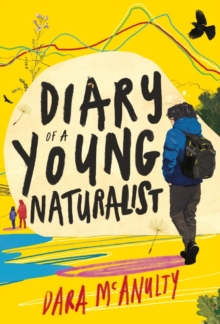 **SIGNED COPY** Diary of a Young Naturalist