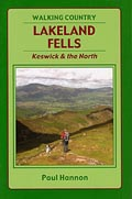 Walking Country Lakeland Fells: Keswick & the North