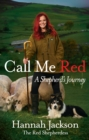 *SIGNED BOOKPLATE* edn Call Me Red: A Shepherd's Journey