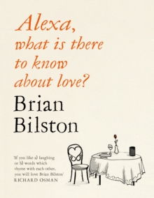 Signed Copy*         Alexa, what is there to know about love?